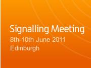 Signalling 8th-10th June 2011 Edinburgh
